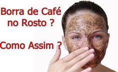 Como Clarear Manchas no Rosto com Borra de Café e Rejuvenescer a Pele ? http://www.aprendizdecabeleireira.com/2015/10/como-clarear-manchas-no-rosto-com-borra.html