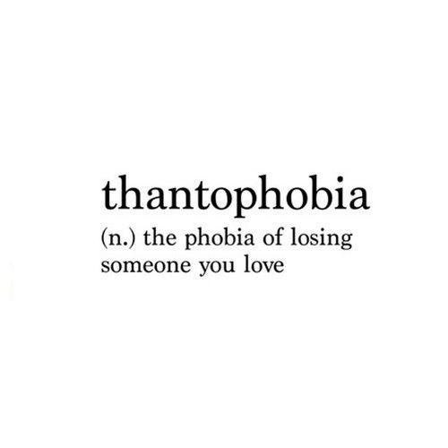 Thantophobia