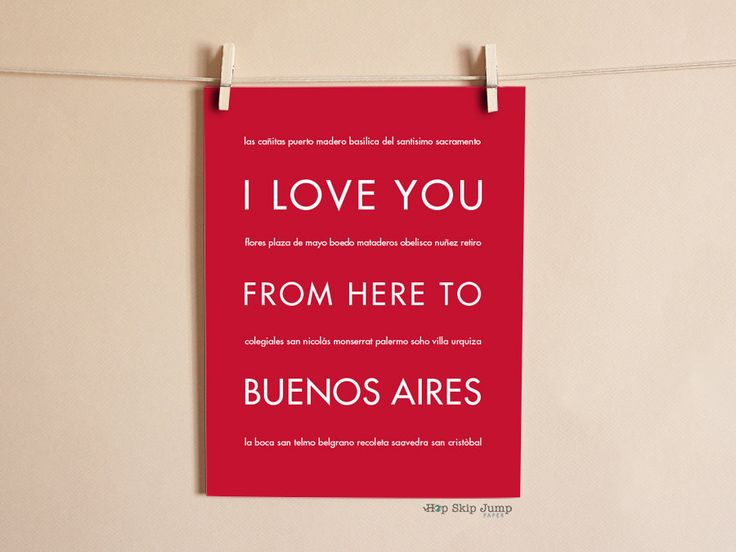 I Love You From Here To BUENOS AIRES art print