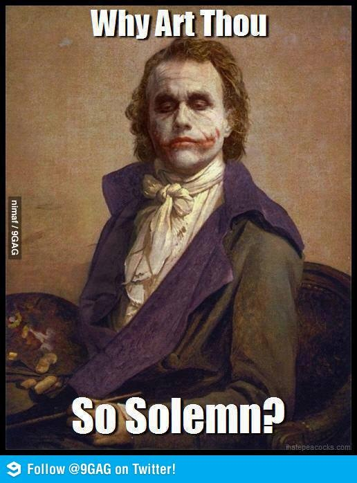 Why so serious? The Joker.