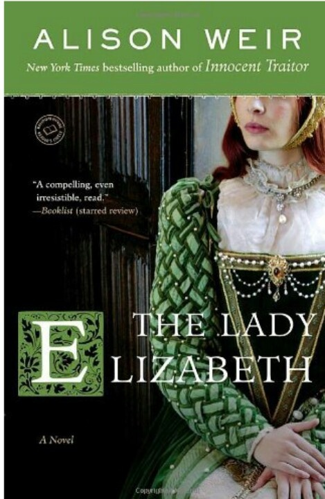 The Lady Elizabeth: just read in the car. Great substantial, dense, interesting fiction for the Tudor era :)