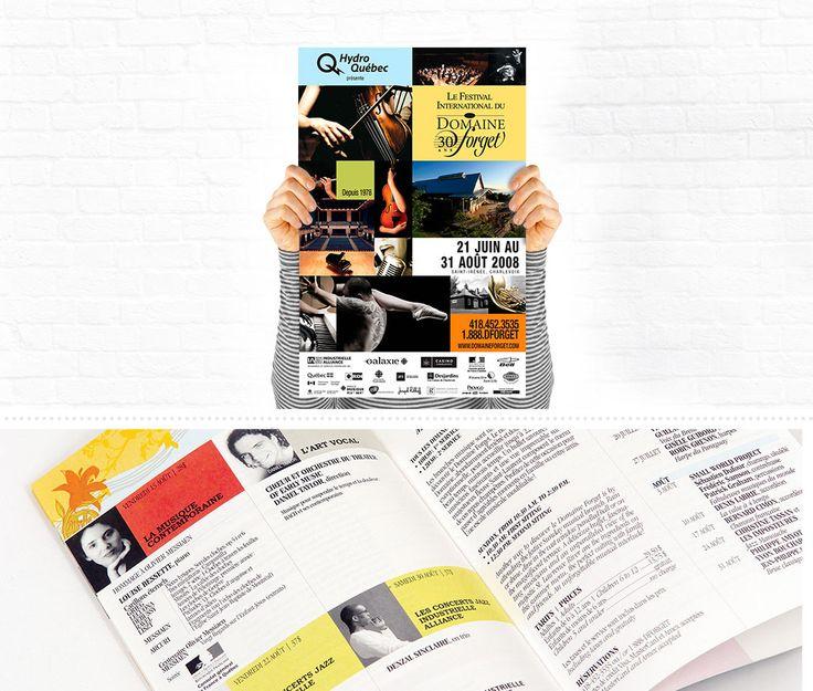 Domaine Forget : À chaque année, le Domaine Forget organise un Festival International de musique.     En 2008, MSCom conçoit et réalise ledit programme en mettant de l'avant un visuel graphique créatif et une grille de programmation facile à comprendre par l'usage d'un code aux couleurs vives.