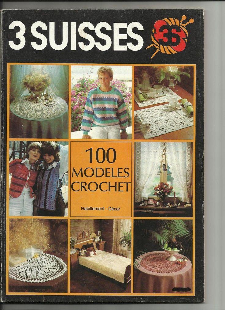 Livre catalogue crochet dentelle vetements decoration 3 - Catalogue 3 suisses 2016 ...
