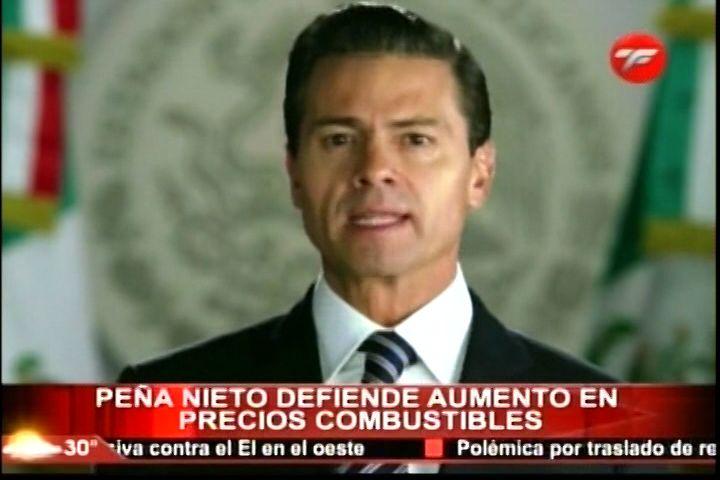 Peña Nieto Defiende Alza De Combustibles De A Un 20%