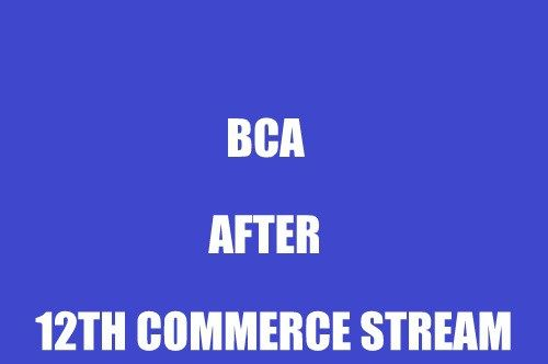 BCA after 12th Commerce