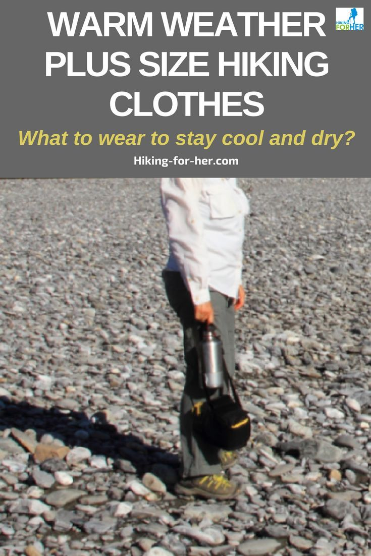 ec4c5e1a279d Warm weather plus size hiking clothes will keep you as cool and dry as  possible on the trail
