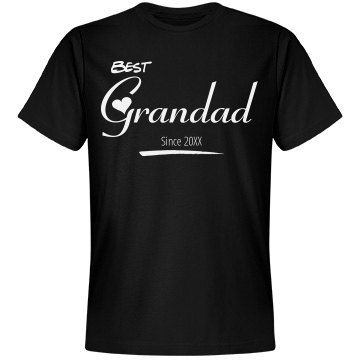 Best Grandad shirt | You can customized this shirt by changing date when you became a Grandad, or whatever you choose. Great gift for Fathers Day or New Grandad.