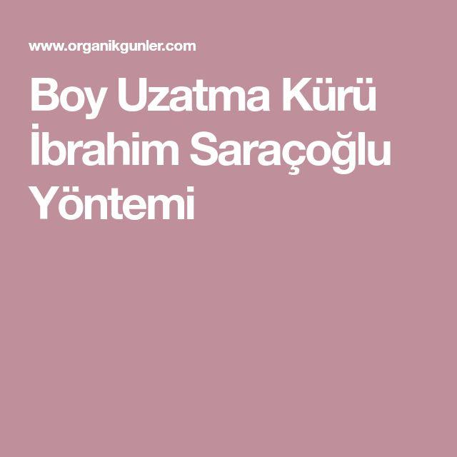 Boy Uzatma Kürü İbrahim Saraçoğlu Yöntemi