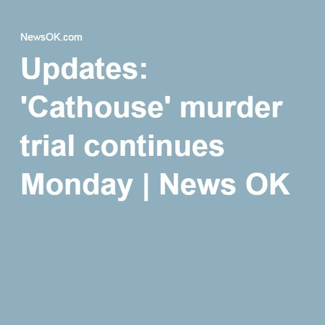 Updates: 'Cathouse' murder trial continues Monday | News OK