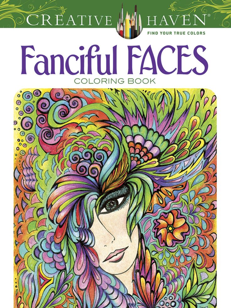 Faces Are The Focus Of This Collection More Than 30 Full Page Portraits To Color Dreamlike Visions Fantasy Ladies Feature Elaborate Halos Flowers