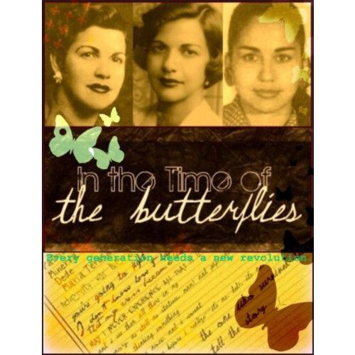 the lives of the mirabel sisters in the novel in the time of the butterflies by julia alvarez The mirabal sisters grow up in by julia alvarez in the time of butterflies is the storey of the book recounts the life of four sisters during the time.