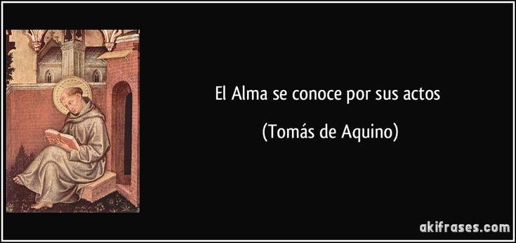 El Alma se conoce por sus actos (Tomás de Aquino)