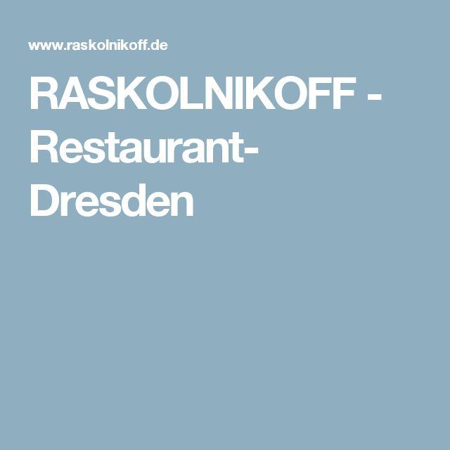 RASKOLNIKOFF - Restaurant- Dresden