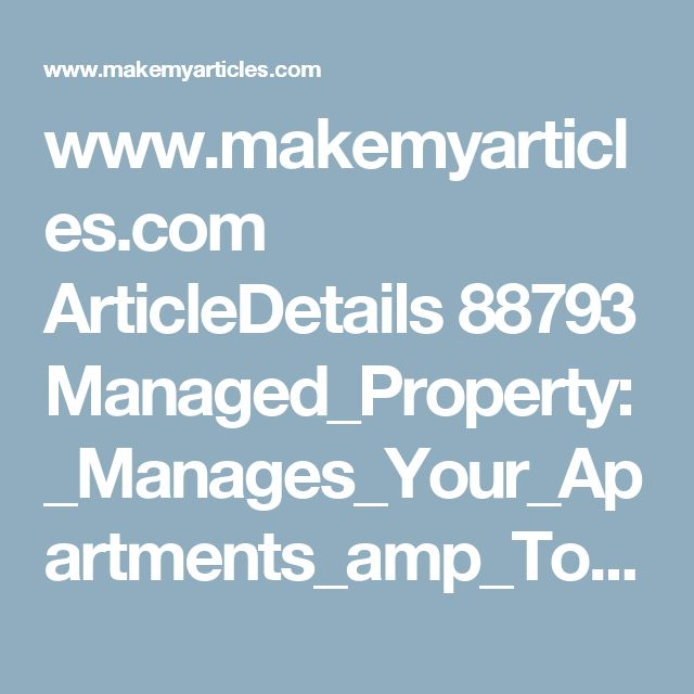 www.makemyarticles.com ArticleDetails 88793 Managed_Property:_Manages_Your_Apartments_amp_Townhouses_Flawlessly_In_Brisbane.html