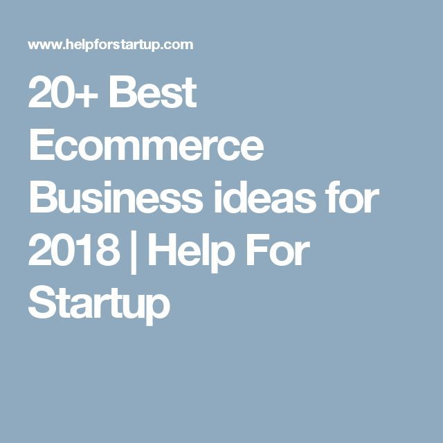 best startup business ideas 2018