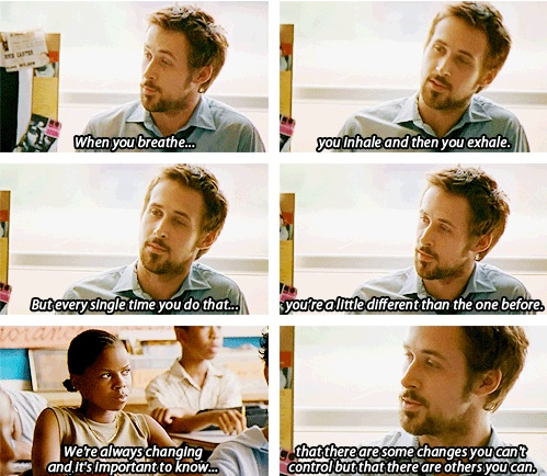 from the movie Half Nelson...great quote