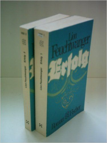 Lion Feuchtwanger: Erfolg [Band 1+2]: Amazon.de: Bücher