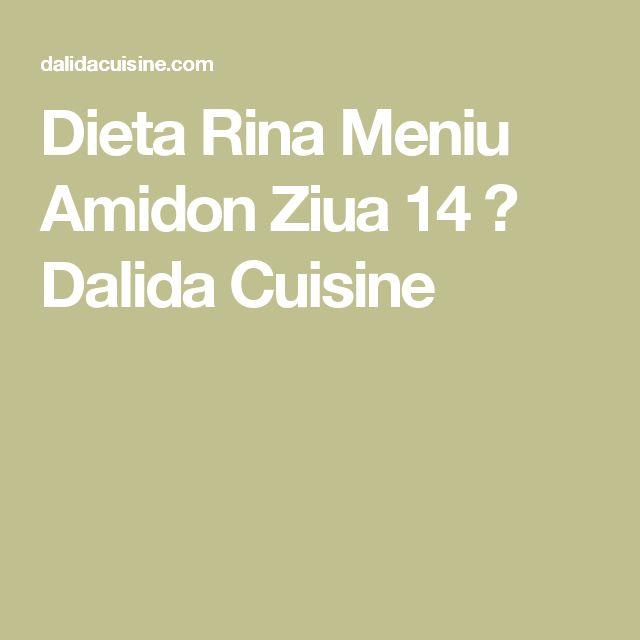 Dieta Rina Meniu Amidon Ziua 14 ⋆ Dalida Cuisine