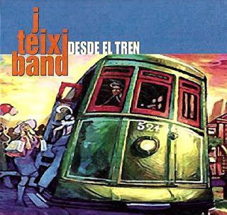 "Rock and More By Addison de Witt: J Teixi Band - ""Desde el tren"" (2016)"