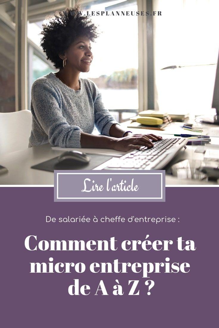 Comment Creer Ta Micro Entreprise De A A Z Les Planneuses En 2020 Micro Entreprise Entreprise Creer Son Entreprise