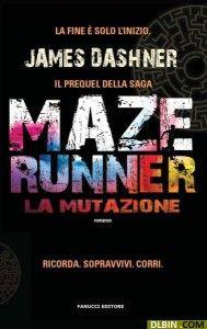 Maze Runner La mutazione pdf gratis free download di James Dashner