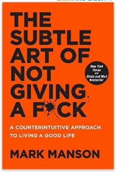 The Subtle Art of Not Giving a F*ck: A Counterintuitive Approach to Living a Good Life (Englisch) Taschenbuch  – 13. September 2016   von Mark Manson