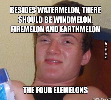 Elemelons...