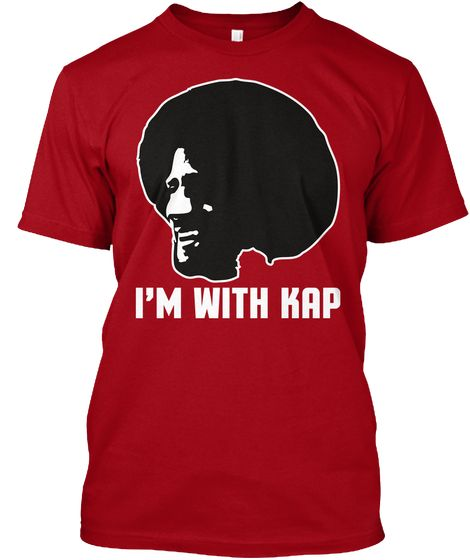 I'm With Kap T Shirts Deep Red T-Shirt Front