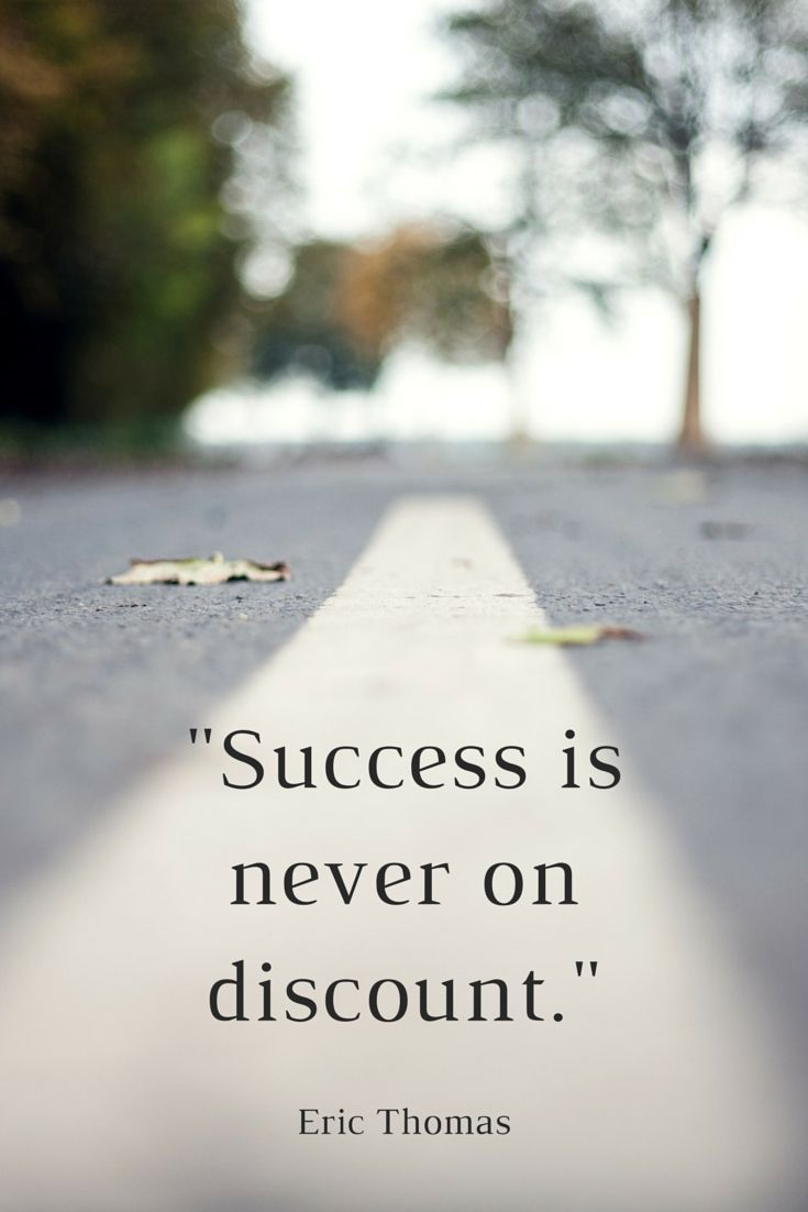 """Success is never on discount."" - Eric Thomas, the Hip Hop Preacher on The School of Greatness"