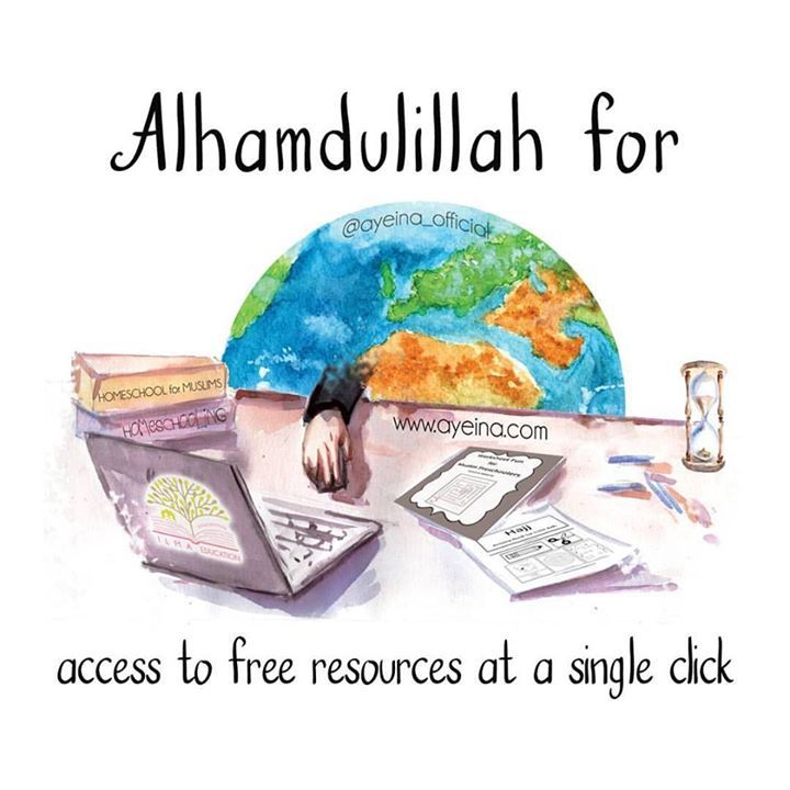 186: Alhamdulillah for access to free resources at a single click. #AlhamdulillahForSeries Islamic homeschooling