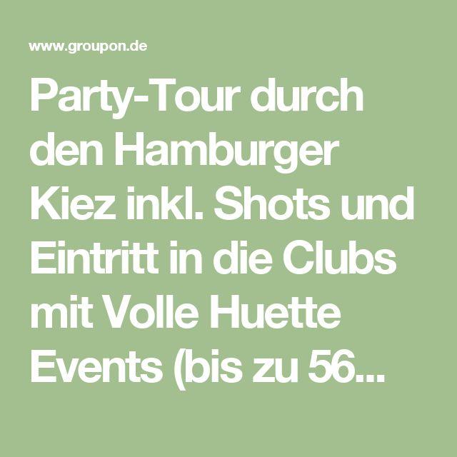 Party-Tour durch den Hamburger Kiez inkl. Shots und Eintritt in die Clubs mit Volle Huette Events (bis zu 56% sparen*)