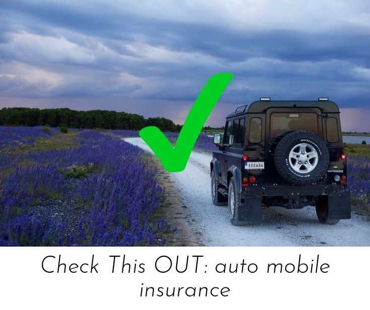 Discover More About Auto Insurance Check The Webpage To Get More