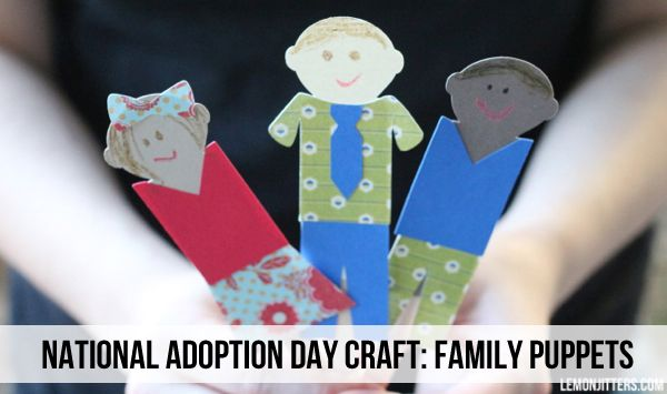 Craftaholics Anonymous® | National Adoption Day Craft: Family Puppets