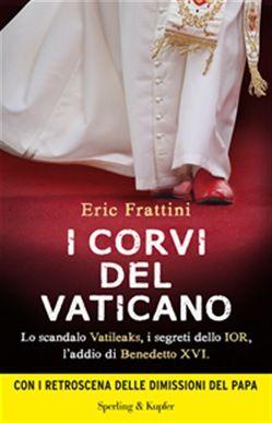 Prezzi e Sconti: I #corvi del vaticano ebook eric frattini  ad Euro 8.99 in #Sperlingkupfer #Media ebook religioni