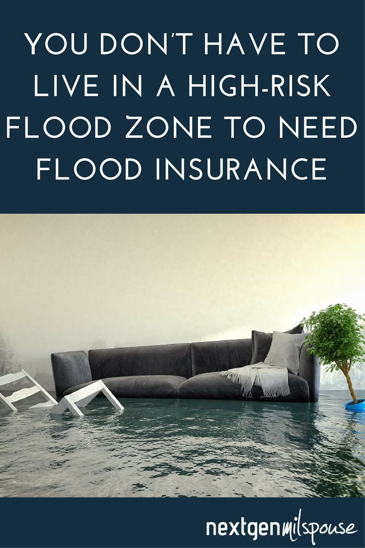 You Dont Have To Live In A High Risk Flood Zone To Need Flood