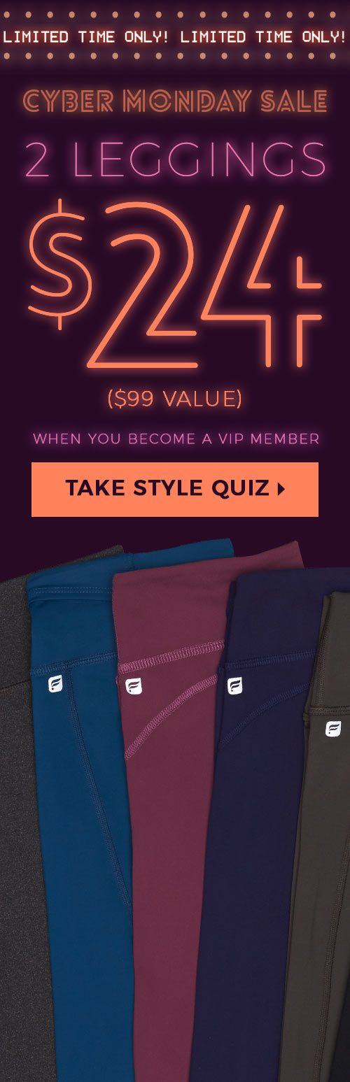 CYBER MONTH FLASH SALE! Take Our Quick 60 Second Style Quiz to Get Your First 2 Pairs of Our Best Selling Leggings for $24!