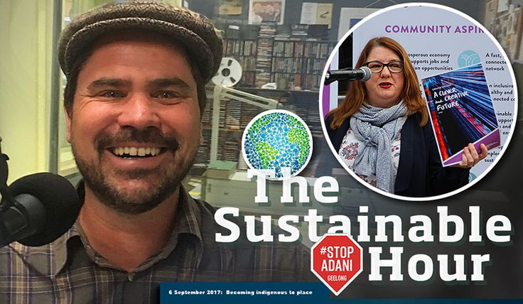 Our guest in The Sustainable Hour on 6 September 2017 isMark Dekker, who is an urban planner, organic farmer, youth outreach worker and Transition Street mobiliser. We also play a short excerpt from a speech held by the Victorian Minister for Local Government,Natalie Hutchinsas Geelong's 'Clever and Creative Future' vision document was launched on 30 August. And a clip from the speech ALP leaderBill Shortenheld at the G21 Forum on 1 September in Torquay, where he spoke out of both sides…