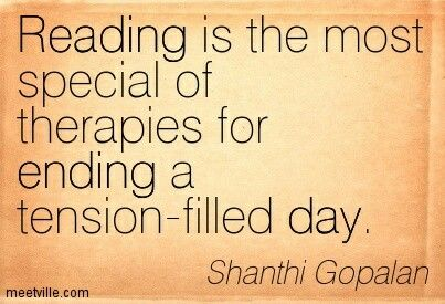 Reading is the most special of therapies...
