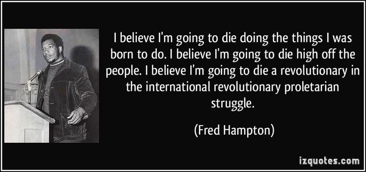 fred hampton Quotes | More Fred Hampton Quotes