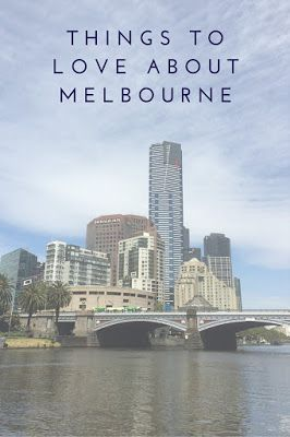 It's time...: Why I love Melbourne!