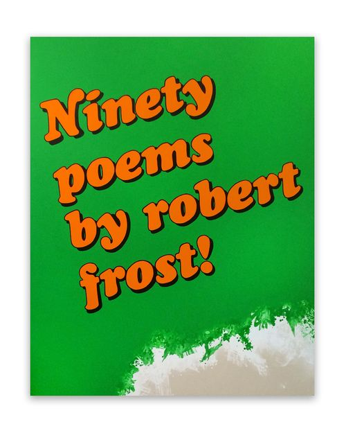 "Eric Mistretta - Ninety Poems by Robert Frost, 2014, Acrylic and enamel on canvas, 60"" x 48"""