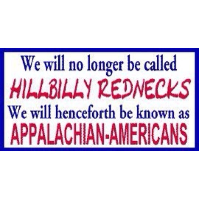 """And for the love of fried possum, please say """"Appalachian"""" correctly."""
