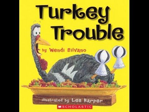 A reading of the book Turkey Trouble by Wendi Silvano, illustrated by Lee Harper