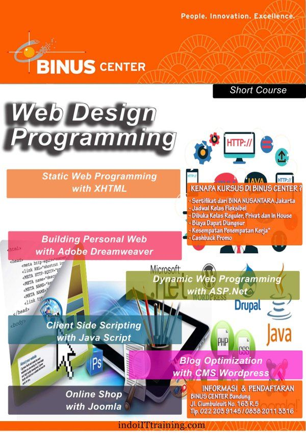 - Static Web Programming with XHTML - Client Side Scripting (CSS) with JavaScript - Dynamic Web Programming with PHP - Dynamic Web Programming with ASP - Building Personal Web with Adobe Dreamweaver - Blog Optimization with WordPress/Blogspot - Blog Optimization with Joomla - PHP Framework with CodeIgniter - Develop Simple Online Shop - Develop Web for Online Learning
