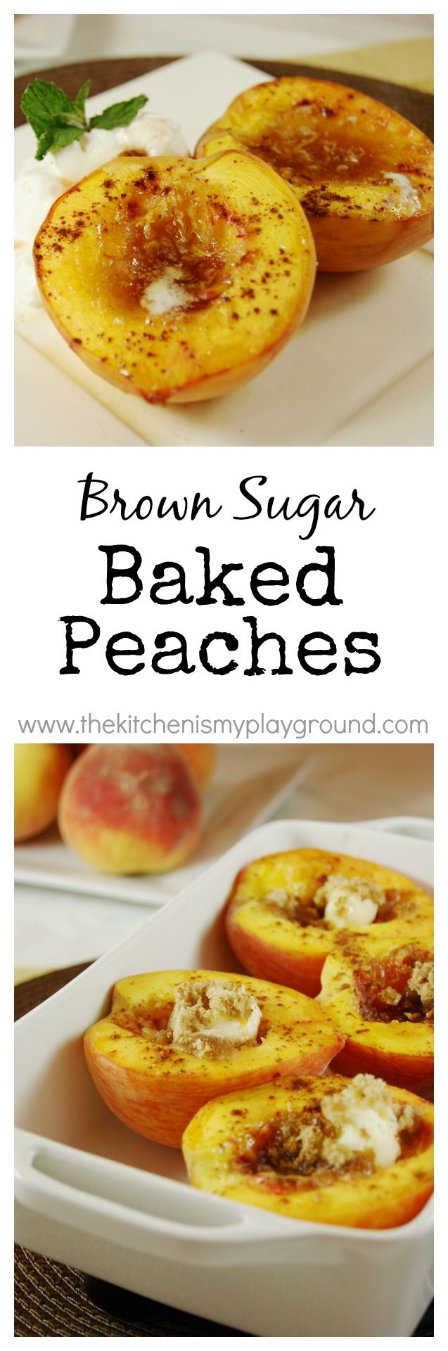 Brown Sugar Baked Peaches. At ~100 calories, these are a beautiful & delicious health{ier} sweet treat! www.thekitchenismyplayground.com