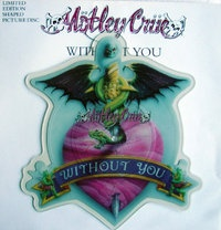 MOTLEY CRUE - WITHOUT YOU - Terry's Picture Discs