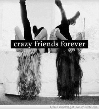 Crazy Friends Forever
