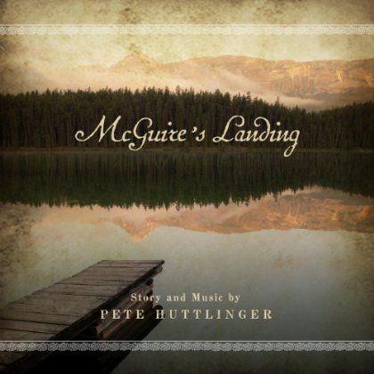 Pete Huttlinger - Mcguires Landing