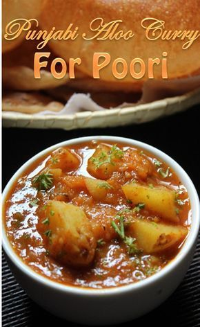 Punjabi Aloo Curry Recipe / Aloo Curry for Poori