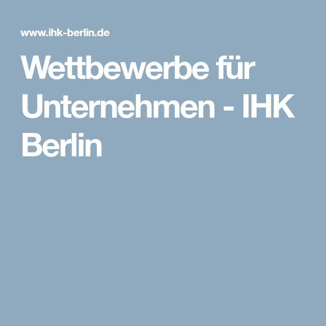 Wettbewerbe für Unternehmen - IHK Berlin